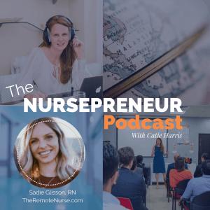 The Remote Nurse NursePreneur Podcast