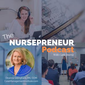 Case Management Institute NursePreneur Podcast