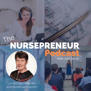 Nurse Coaching NursePreneur Podcast