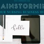 Brainstorming Your Nursing Business Idea