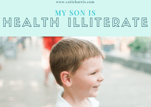 My Son Is Health Illiterate