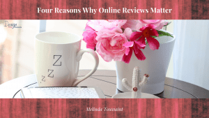 Four Reasons Why Online Reviews Matter