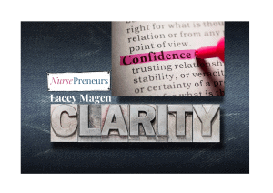 Confidence Leads to Clarity