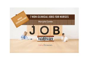 Nurse Entrepreneurs: 7 Non Clinical for Nurses
